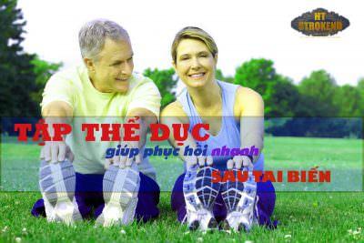 Cách tập thể dục để phục hồi nhanh sau tai biến mạch máu não